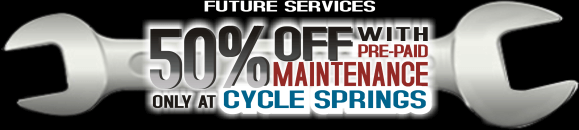 50% Off With Prepaid Maintenance Only At Cycle Springs Powersports in Clearwater, FL